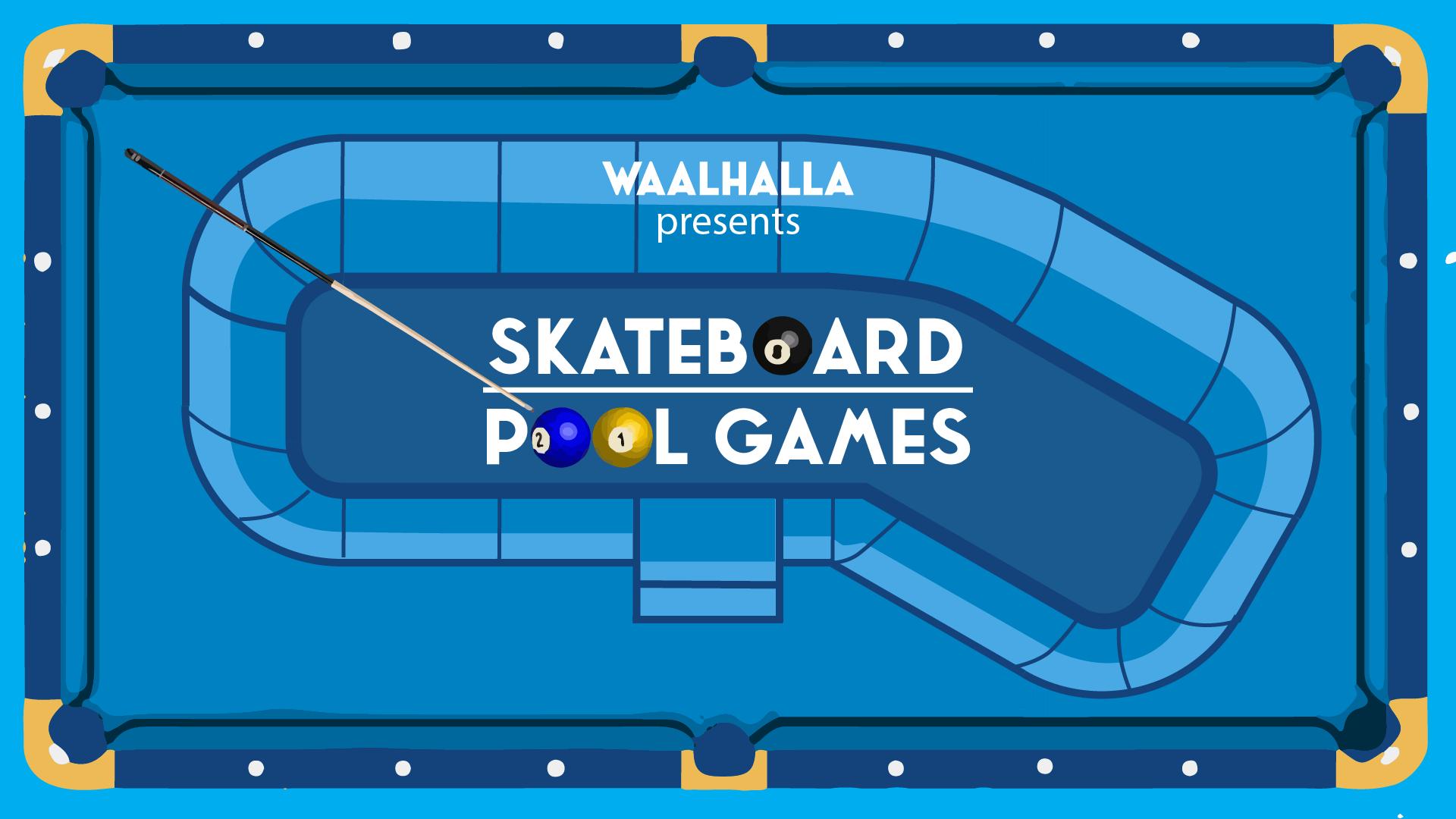 Pool Games // Skateboard