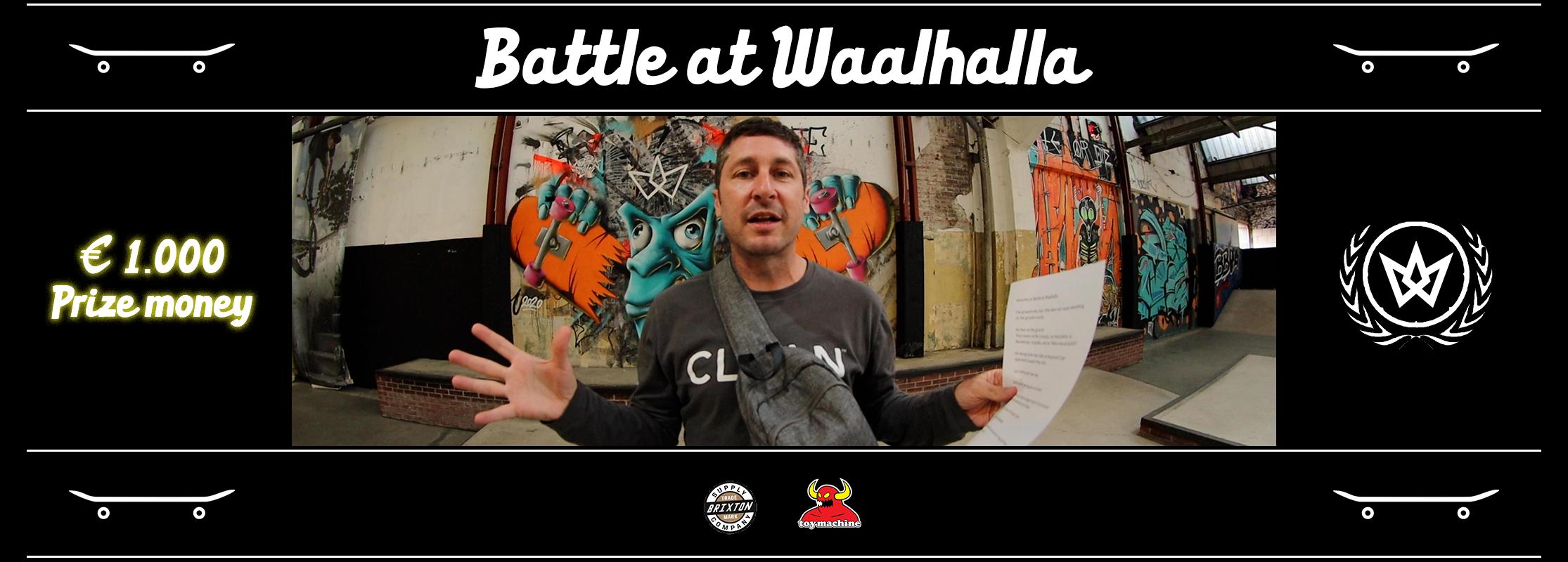 Battle at Waalhalla
